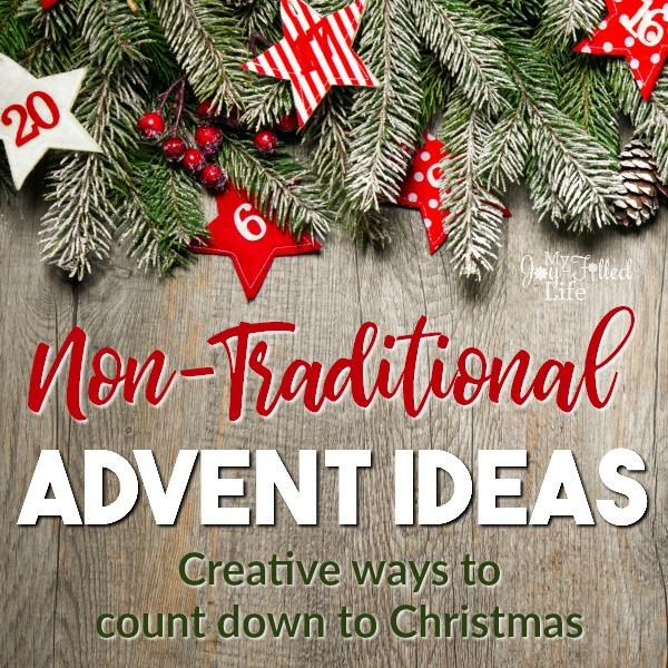 Non-Traditional Advent Ideas